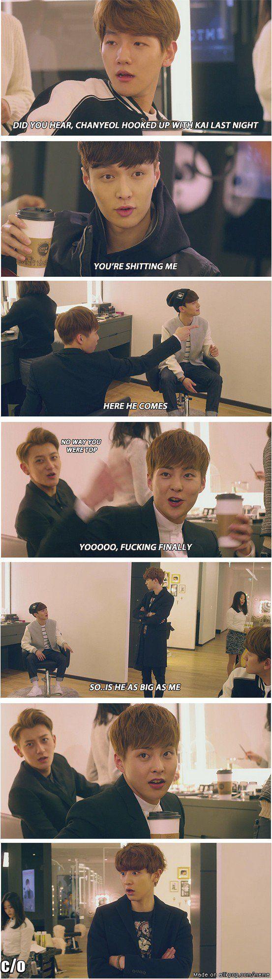 NOOOOOOOOOOOO HELL NO  D.O you better watch kai ... Chanyeolgo make it with baekhyun better     -tae ha