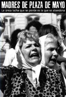 Las Madres de la Plaza de Mayo fue un organization para los madres con jóvenes desparecidos.