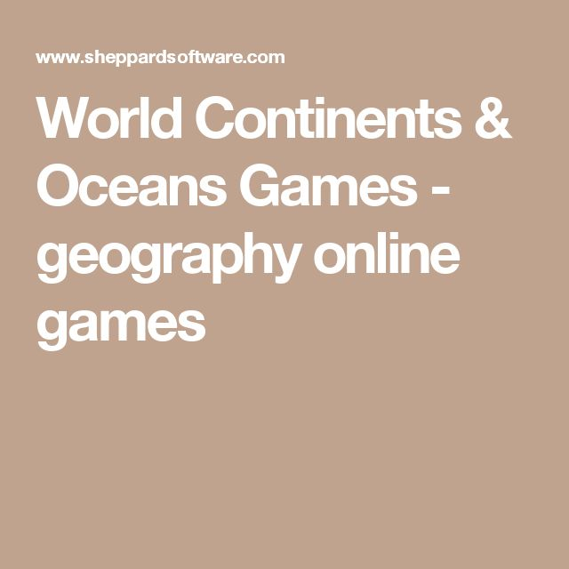 """Additional Teacher Resource. This website is a great interactive tool for learning about geography. On the home page, it has games for learning where the continents and oceans are. There are three different levels you can choose from. Also, at the top of the page, you can click on a continent and it will take you through different games to learn about the countries, capitols, bodies of water around the continent, etc. """"Found Through Teacher Resources Document."""""""
