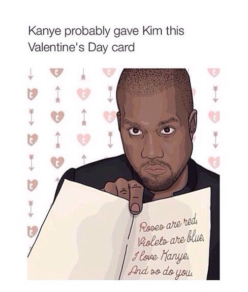 Best 20 Kanye West Jokes ideas – Kanye West Valentine Cards