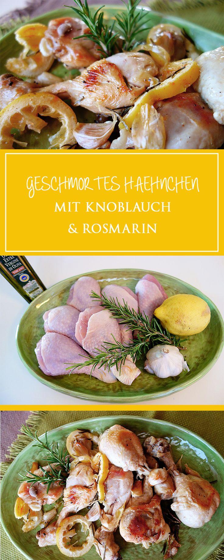 Geschmortes Hähnchen mit Knoblauch und Rosmarin - meine neue…