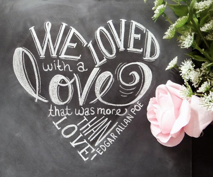 Valentine Print Love Quote - 11x14 Print - Chalkboard Art - Edgar Allan Poe Art - Chalk Art - Chalkboard Print