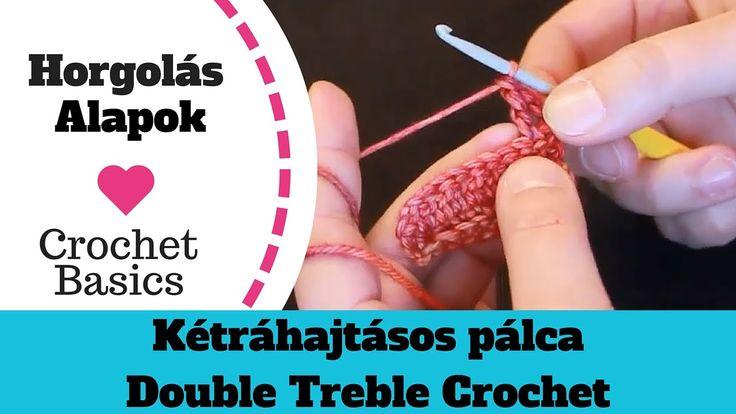1.5 Kétráhajtásos pálca - Horgolás Alapok * Crochet Basics - Double Treb...