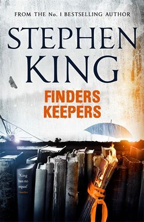 FINDERS KEEPERS Book cover from next Stephen King's book, to be released on june 2nd ! Full cover >>> http://club-stephenking.fr/4035-finders-keepers-stephenking