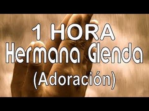 Hermana Glenda - A solas con Dios (Album Completo de Cantos de Adoración) - YouTube