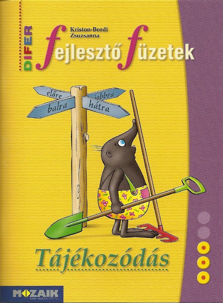 http://www.scribd.com/doc/107174307/DIFER-Fejlesztő-fuzetek-Tajekozodas