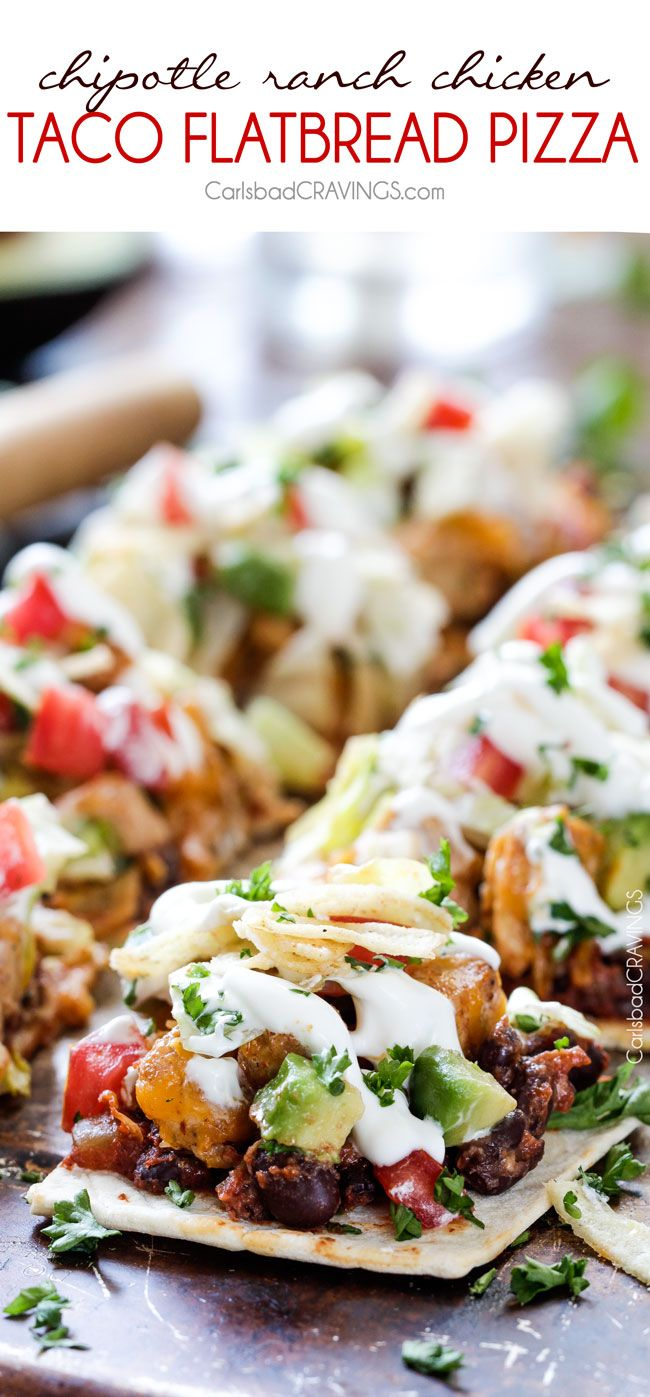 Chipotle Ranch Chicken Taco Flatbread Pizza | http://www.carlsbadcravings.com/chipotle-ranch-chicken-taco-flatbread-pizza/