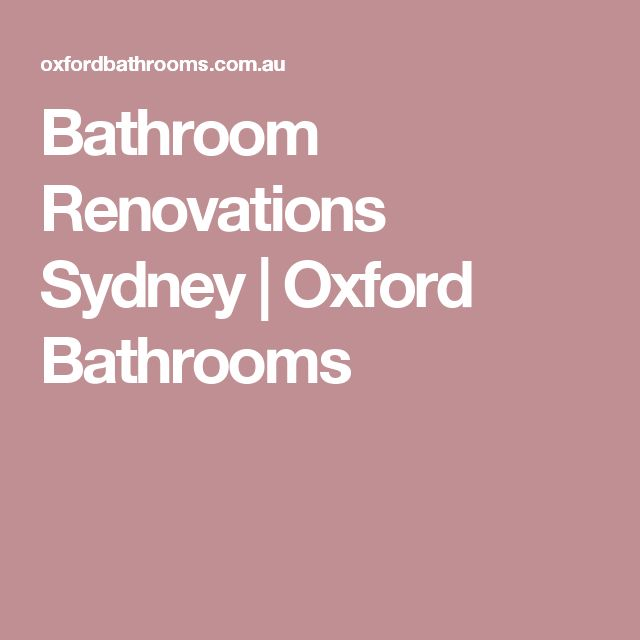 Bathroom Renovations Sydney | Oxford Bathrooms