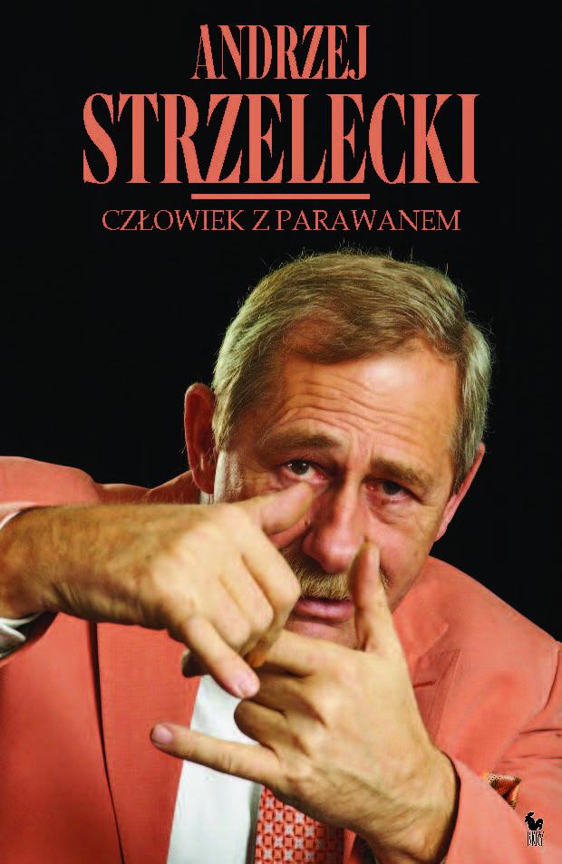 """""""Człowiek z parawanem"""" Andrzej Strzelecki Cover by Andrzej Barecki Published by Wydawnictwo Iskry 2016"""
