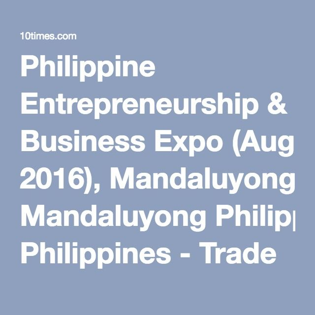 15 best philippine business and entrepreneurs expo images on, Einladung