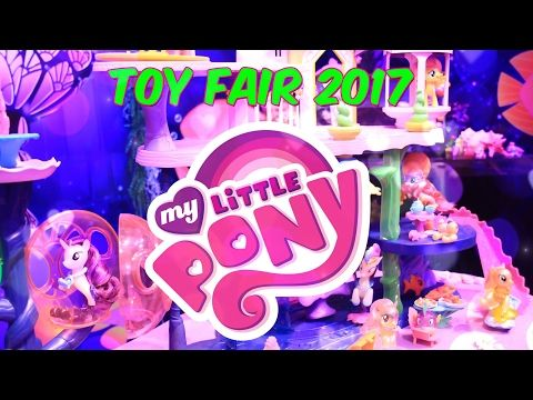 Unbox Daily: FIRST LOOK ALL NEW - My Little Pony Review - New York Toy Fair 2017 - 4K - YouTube