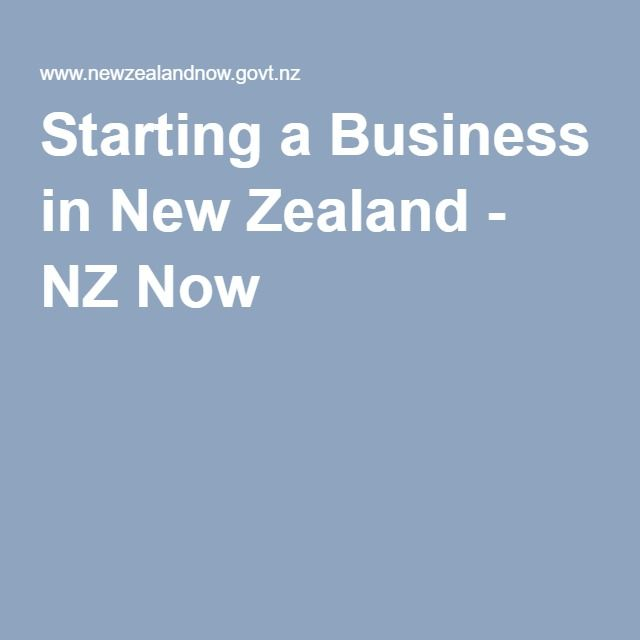 Starting a Business in New Zealand - NZ Now