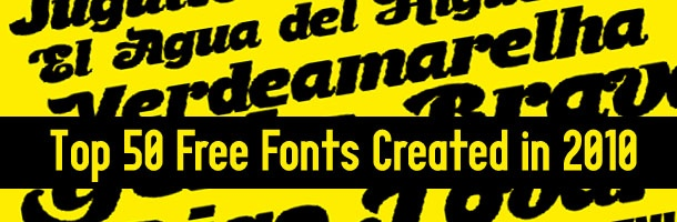 Download Top 50 Free Fonts Created in 2010 | Cool fonts, Graphic ...