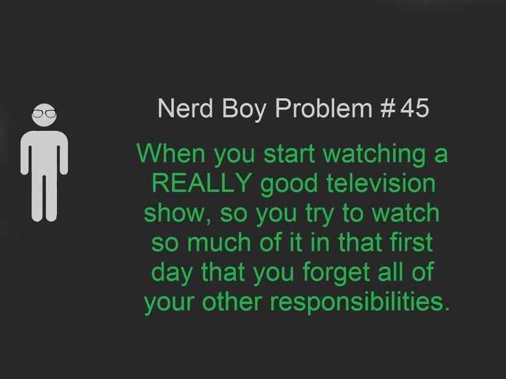 not just nerd boy problems...that's just nerd problems