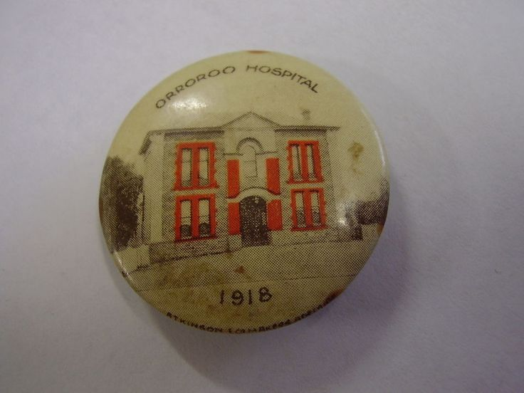 1918 Orroroo Hospital Button Badge Pin A28 South Australia