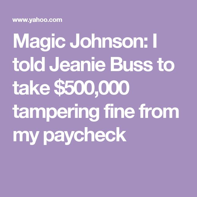 Magic Johnson: I told Jeanie Buss to take $500,000 tampering fine from my paycheck