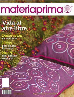 Revista Materiaprima Nº119  Vida al aire libre Decoración en exteriores Ideas para alegrar la terraza Huertos, mini jardines colgantes