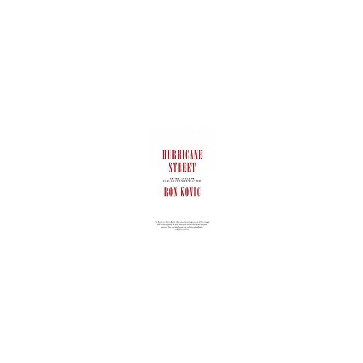 Hurricane Street (Hardcover) (Ron Kovic)