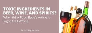 """""""Toxic"""" Ingredients In Beer, Wine, And Spirits 