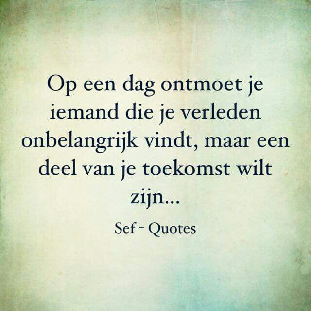 Quotes For Ex Sef Quotes Vriendschap Google Zoeken