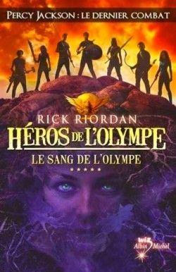Découvrez Héros de l'Olympe, Tome 5 : Le Sang de l'Olympe, de Rick Riordan sur Booknode, la communauté du livre.  #jeveuxlire Mars 2015