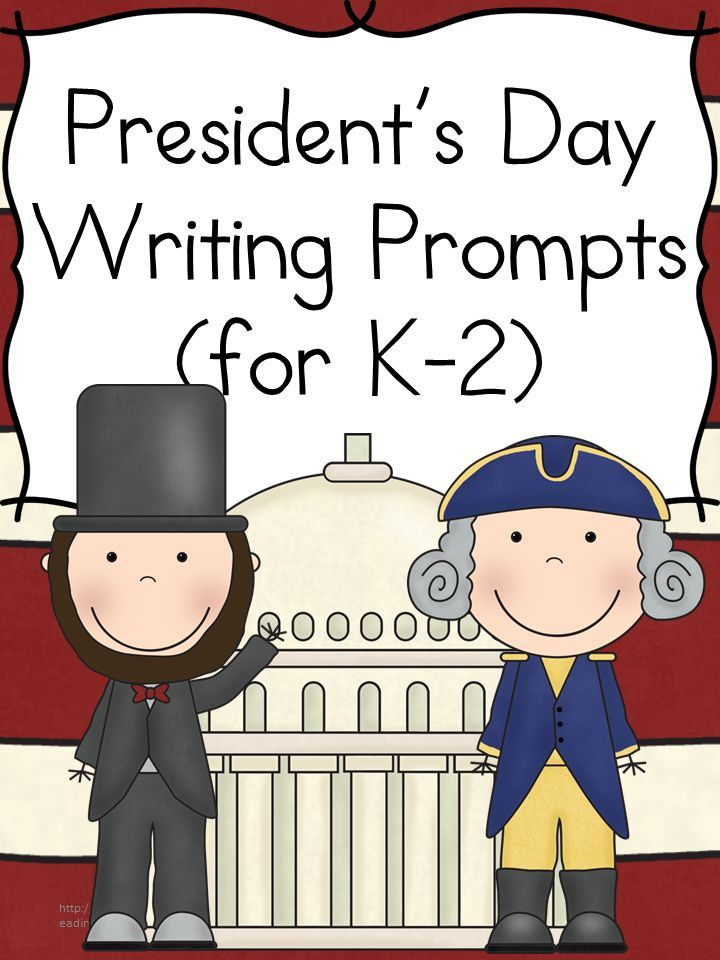 Presidents Day Writing Prompts Presidents Day Writing Prompts for Kindergarten, first or second grade.  Students will enjoy learning and writing about the Presidents!