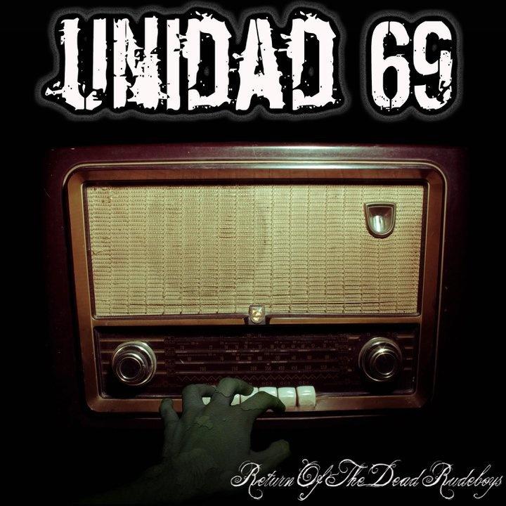 Unidad 69 - Return of the dead rudeboys