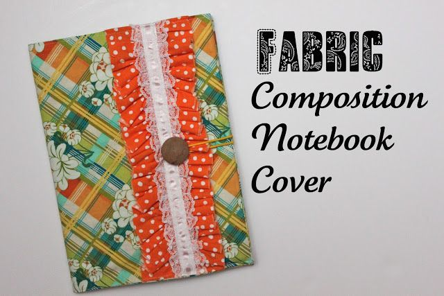 Composition Book Cover Diy ~ Images about fabric covered notebooks on pinterest