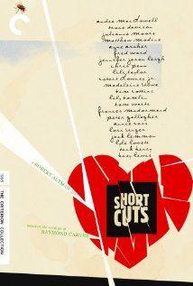 Short Cuts (1993) (d. Robert Altman; c. Andie MacDowell, Julianne Moore, Tim Robbins...)