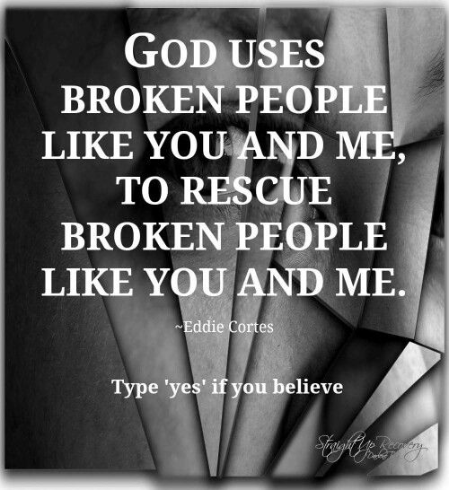 It's ok to be broken. God will heal you and use you to be a blessing to people who are broken like you.