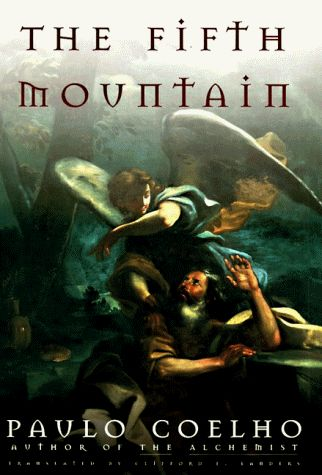The Fifth Mountain by one of my all-time favorite authors, Paulo Coelho. Wonderful version of the biblical story of the prophet Elijah.