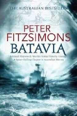 Batavia is the greatest story in Australia's history and history comes to life with Peter Fitzsimons.  The Shipwreck of the Batavia combines in just the one tale the birth of the world's first...