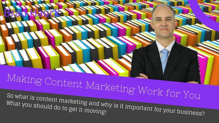 So What is Content Marketing? with Brad Hauck