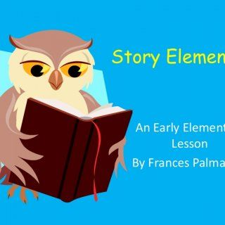 Story Elements An Early Elementary Lesson By Frances Palmateer   What are story elements? Story elements are the important parts of a story.When we pay at. http://slidehot.com/resources/story-elements-an-early-elementary-lesson.54362/