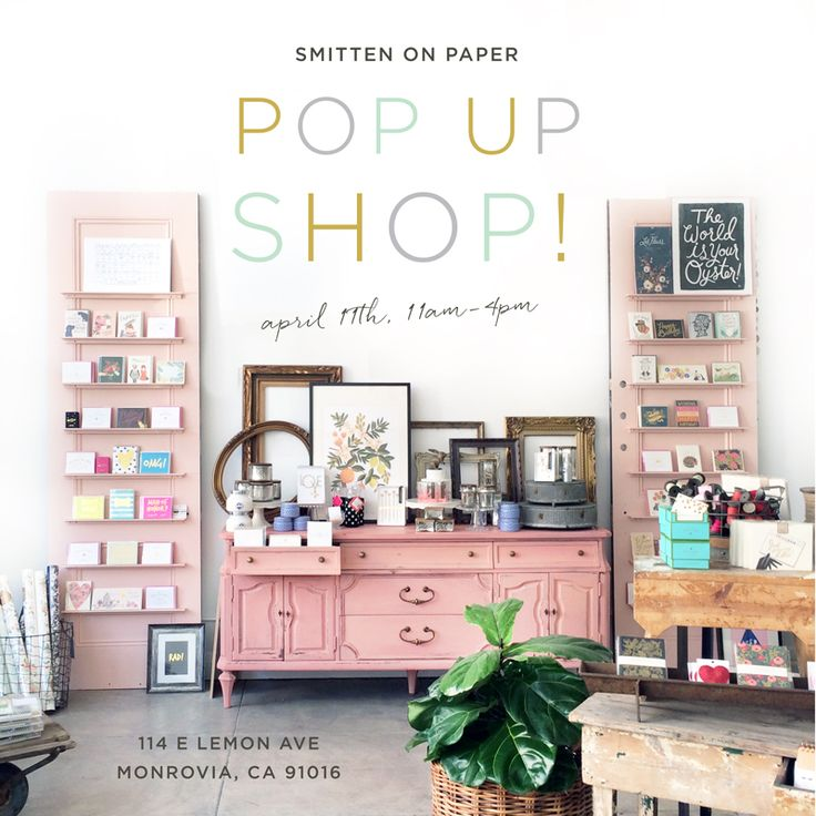 Smitten On Paper -  Spring Pop-Up at their brick & mortar store in Monrovia, CA