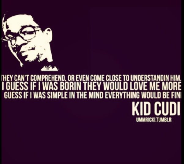 Kid cudi quotes from songs
