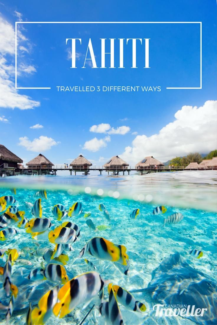 3 Ways to Travel Tahiti That'll Leave You Happy as a (Castaway) Clam via Canadian Traveller by Stephanie Arsenault