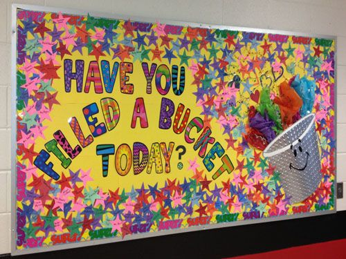 When cold weather or spring fever hits introduce Bucket Fillers to your school or classroom! Terrific bucket filled bulletin board! <3