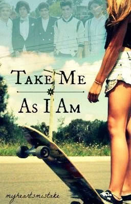 """Take Me As I Am (Completed) - Take Me As I Am"" by MyHeartsMistake - ""I don't like One Direction. So can someone please tell me why I'm stuck on a game show with the fiv…"""