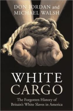WHITE CARGO: If anyone, black or white, believes that slavery was only an African experience, then they've got it completely wrong. Irish slavery is a subject worth remembering, not erasing from our memories.