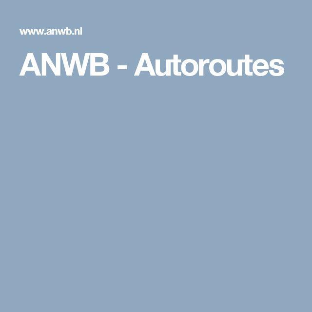 ANWB - Autoroutes