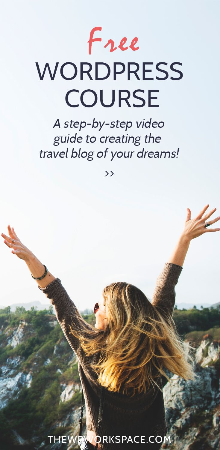 FREE WordPress course - A step-by-step video guide to creating the travel blog of your dreams!  #WordPress #travelblogger #blogging #travelblogging #free