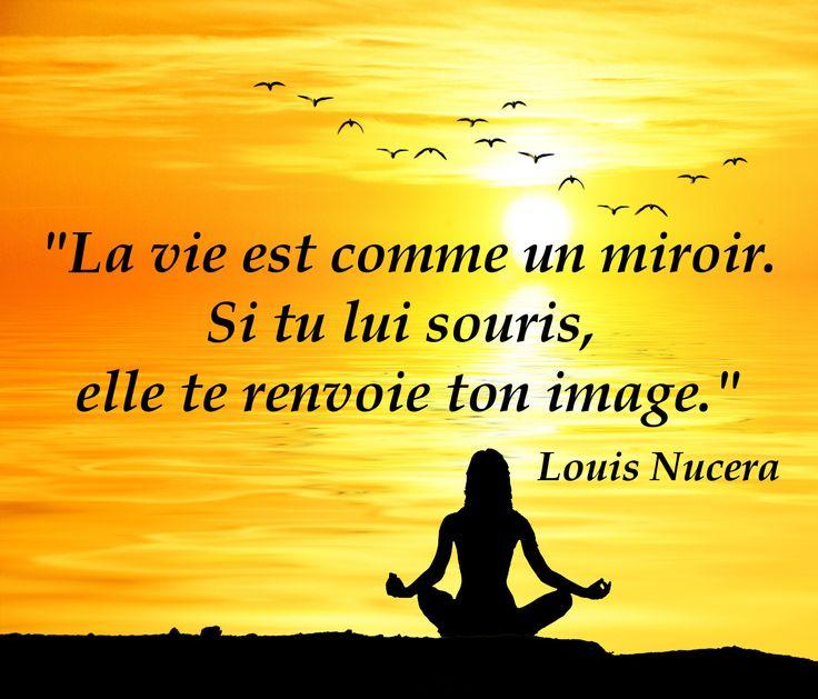 La vie est comme un miroir si tu lui souris elle te for Tu est le miroir de ma vie