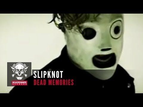 Slipknot - Dead Memories official video ------------------------------- First slipknot song.... first song that i listened to by slipknot