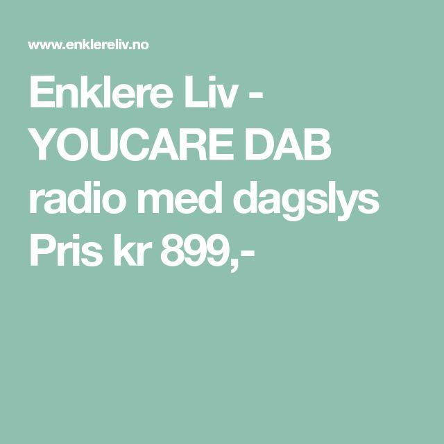 Enklere Liv -  YOUCARE DAB radio med dagslys Pris kr 899,-