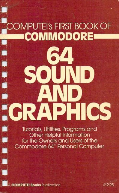 DESINSTALARMENTE/FREE YOUR MIND: Compute!'s first book of Commodore 64 sound and gr...