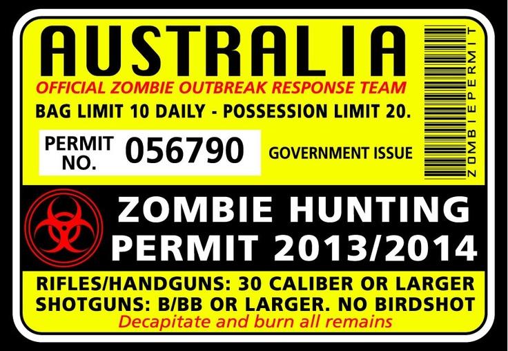 Zombie Hunting Permit Sticker - Funny Bumper Stickers, $4.50 (http://www.wholesaleprinters.com.au/zombie-hunting-permit-sticker-funny-bumper-stickers)