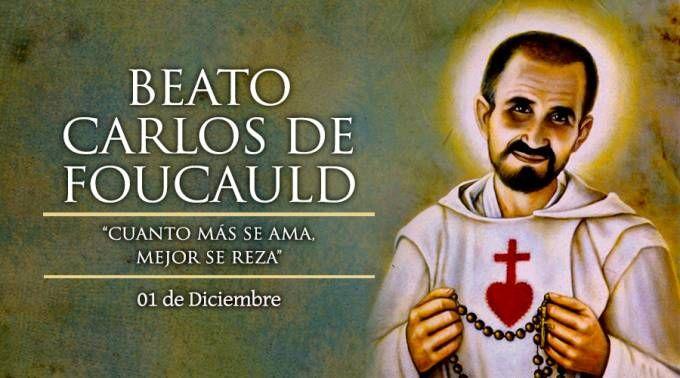 Hoy recordamos al Beato Carlos de Foucauld, de aristócrata y mujeriego a los altares