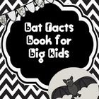 Have you seen all the cute Bat Units floating around but they're just too young for your students? Check out this Bats for Big Kids Unit!  This packet includes: Bat fact flip book Bat fact note taking sheet Bat opinion writing graphic organizer Bat opinion writing final draft paper  This packet can be used whole class or in a small group.  With the help of bat fact books, students can research bats and independently record their information using the provided graphic organizers.  Enjoy!