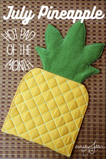 Hot Pad of the Month - July Pineapple